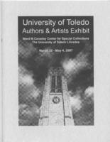 The University of Toledo Authors & Artists Exhibit, March 28-May 4,2007