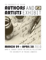 The University of Toledo: Authors and Artists Exhibit, March 29-April 30, 2010...