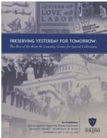 Preserving Yesterday for Tomorrow: The Best of the Ward M. Canaday Center for Special Collections