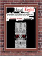 Hard Eight: Auto-ethnographic essays on Academic Culture Featuring the End of...