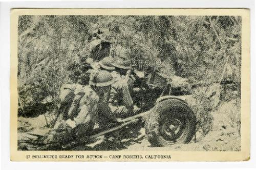 Postcard description: 37 millimeter ready for action -- Camp Roberts, California