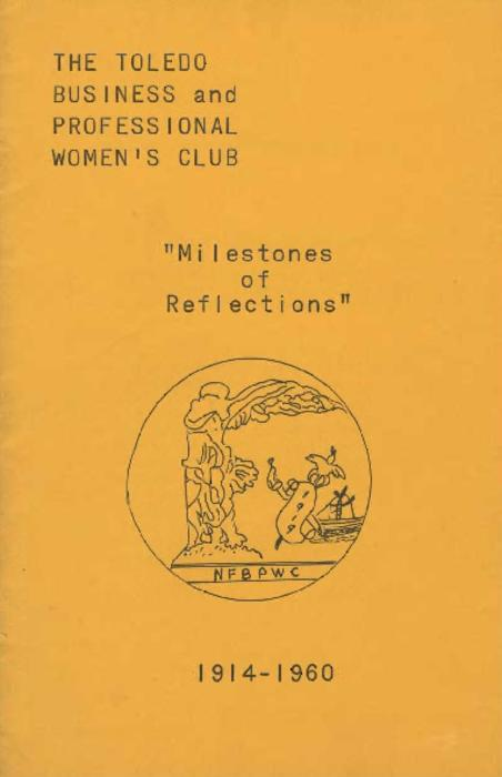 A report on the past 40 years from the Toledo Business and Professional Women's Club