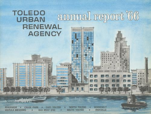Annual Report (1966) of the Toledo Urban Renewal Agency