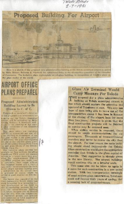 Newspaper (Toledo Blade, February 7, 1941) clippings that detail the progress of plans to open a new Toledo Airport terminal using products from O-I and L.O.F.
