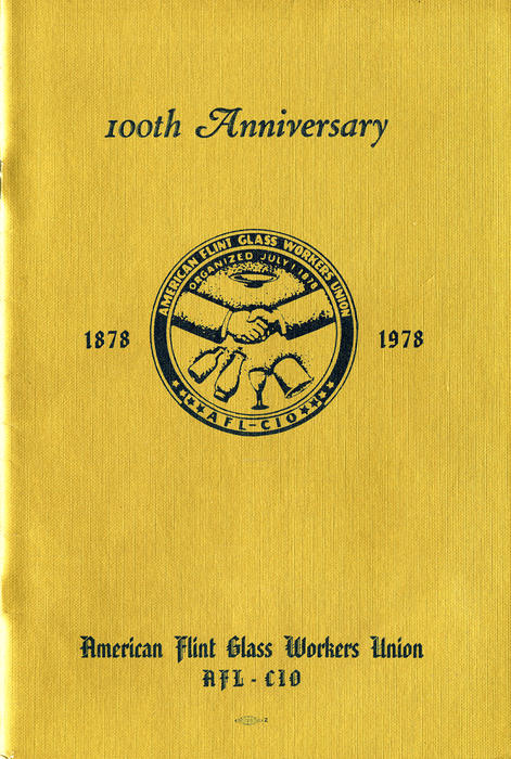 Cover of pamphlet celebrating the 100th anniversary of the American Flint Glass Workers Union