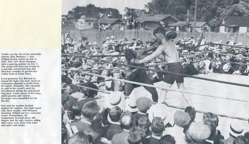 Toledo was the site of the nationally famous Jack Dempsey- jess Willard boxing match on July 4, 1919. Picture from calendar.