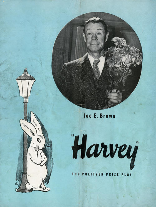 "Joe E. Brown ""Harvey"" The Pulitzer Prize Winning Play (cover). Play booklet from the play that has back-story on Brown, the play, and the cast."