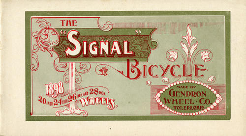 "The ""Signal"" Bicycle made by Gendron Wheel Co., Toledo, Ohio. Small catalog of the models offered in the ""Signal"" line by Gendron Wheel Co."