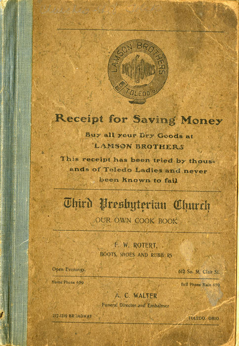 Third Presbyterian Church Our Own Cook Book. Members cookbook with local advertisements