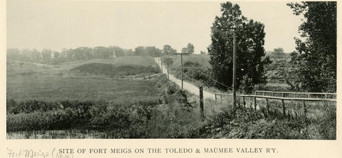 Site of Fort Meigs on the Toledo and Maumee Valley R'y. Panoramic photo of the site of the former Fort Meigs
