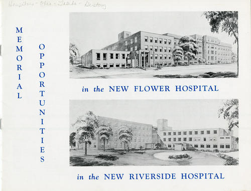 Memorial Opportunities in the New Flower Hospital in the New Riverside Hospital (cover). This booklet was produced for the two new hospital buildings and details the floor plans for each and the opportunities for citizens to make donations for.