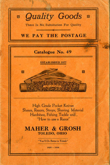 Quality Goods There is No Substitution for Quality. Maher and Grosh Catalogue No. 49. This is a much thicker catalogue that showcases all the items the Maher and Grosh company offered in the 1929-30 year. This also has prices and a 'how to use a razor' guide.