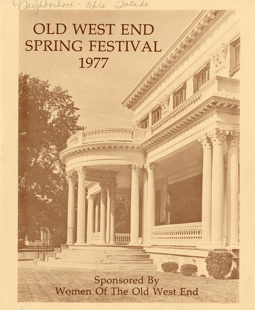 Old West End Spring Festival 1977 Sponsored by Women of The Old West End. Program for the festival that details the houses in the Old West End