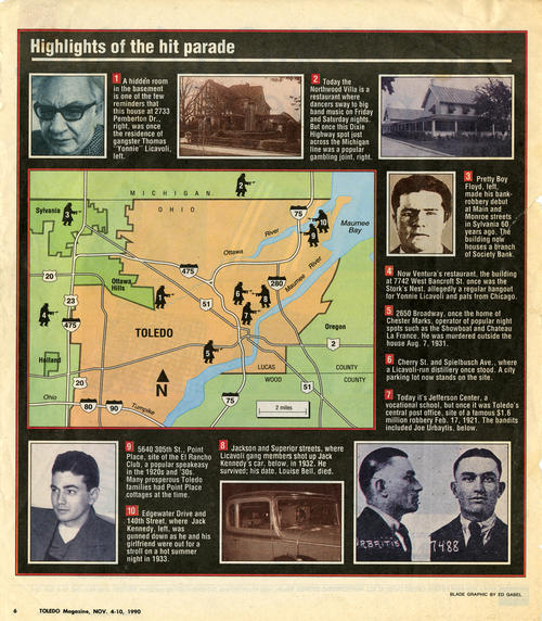 Highlights of the hit parade. This paper clipping from the November 4-10, 1990 edition of Toledo magazine that maps out the locations of famous gangsters of the 30's and their dealings in Toledo.