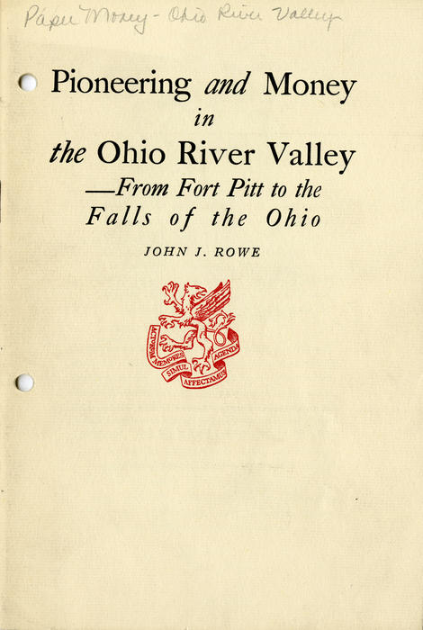 Pioneering and Money in the Ohio River Valley - From Fort Pitt to the Falls of the Ohio. About Money in the Ohio river valley