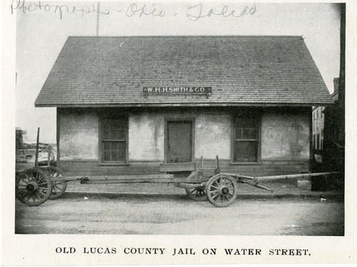 Old Lucas County Jail on Water Street. Photo cut from a photo book.