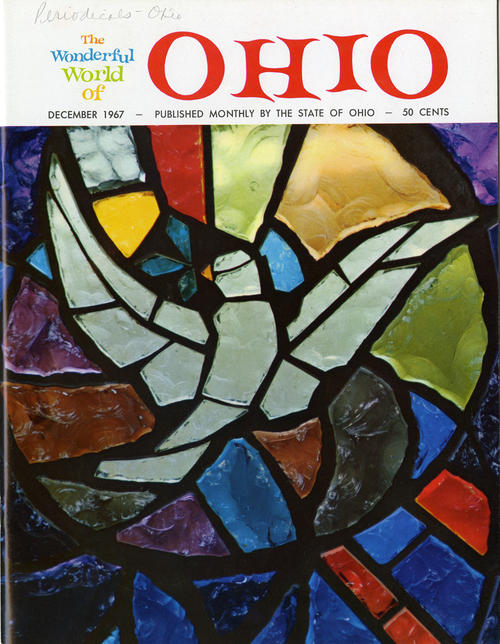 The Wonderful World of Ohio - December 1967 - Published monthly by the state of Ohio - 50 cents. A Magazine that details the big events across the state of Ohio, specifically the Christmas holiday in this issue.