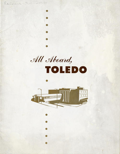 All Aboard, Toledo. Book that has the details about the railroads that move through Toledo and their histories.