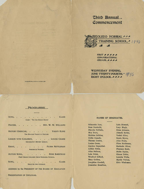 Third Annual Commencement Toledo Normal Training School. Wednesday Evening, June Twenty-Fourth, Eight O'clock. This commencement program has 1896 handwritten on it, but no supporting evidence to prove it.