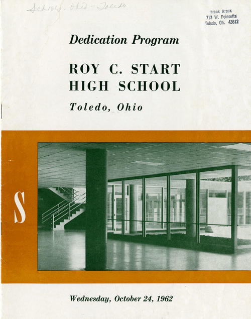 Dedication Program Roy C. Start High School Toledo Ohio. Wednesday, October 24, 1962. The Roy C. Start High School dedication book that tells the details and features of the new school, and shows pictures. This school has been demolished and been replaced by a new building in 2008.