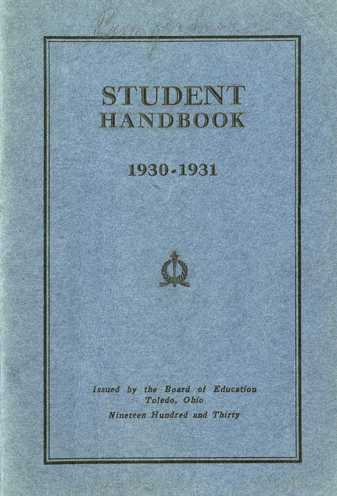 Student Handbook 1930 - 1931. This handbook was given to all students of Toledo schools and it details all of the responsibilities and rights that students.