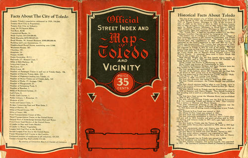 Official Street Index and Map of Toledo and Vicinity. Fold out map that contains current facts and historical facts about Toledo along side of the street map.