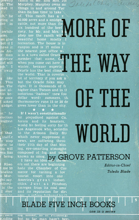 More of the Way of the World by Grove Patterson. Blade Five Inch Books, one in a series. Second volume of favorite articles from the Way of the World Column.