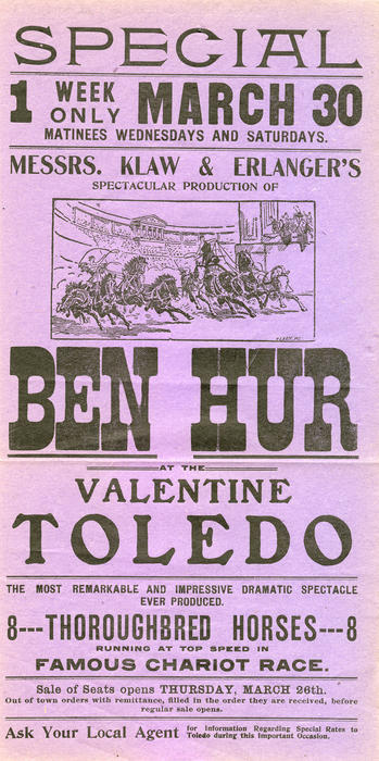 Ben Hur at the Valentine Toledo. An advertisement for the Valentine Theatre's production of Ben Hur, which was to take place for one week starting on March 30th.