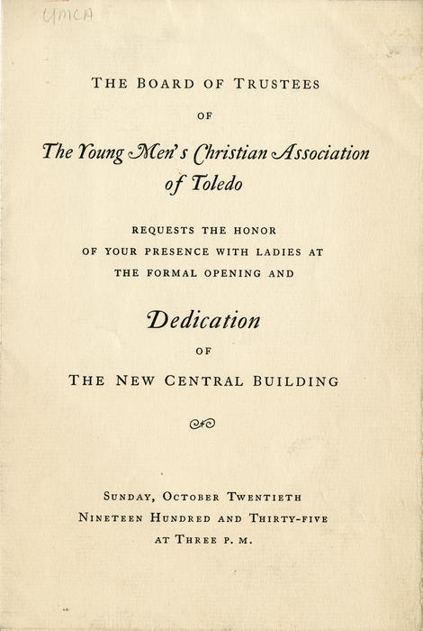 Dedication of The New Central Building for the Toledo YMCA. Events take place over a week, and are detailed on the interior of the program.