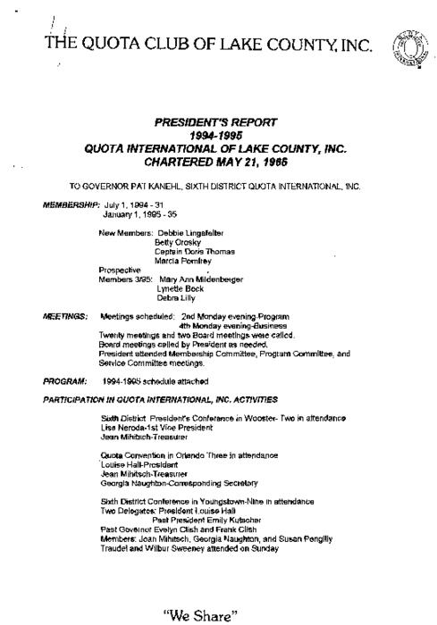 This program report is to the President of the Lancaster Quota from the Program Chairman. In this report it details the events that took place in the Lancaster Quota Club between 1994 and 1995.