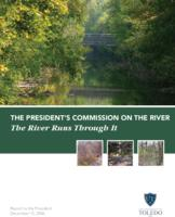 River Runs Through it: 2006 Report of the Presidents Commission on the River