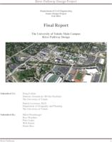 University of Toledo Main Campus River Pathway Design: Final Report