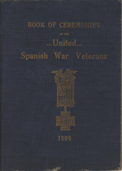 Cover of booklet detailing ceremonies frequently performed at Spanish War Veterans camps.