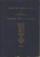 Book of Ceremonies of the United Spanish War Veterans [cover], 1909