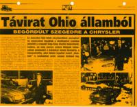 Tavirat Ohio Allambol: Begordult Szegedre a Chrysler [Telegram form the State of Ohio: Chrysler has rolled into Szeged]