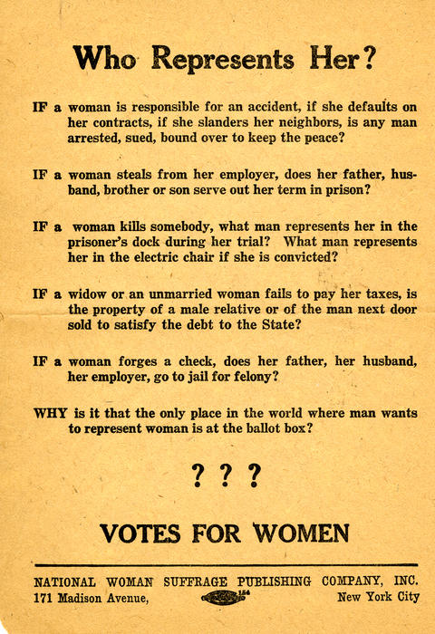 """Who Represents Her?"" A Flyer advocating for equal treatment of women."""