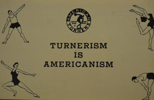 "Advertisement for the American Turners that reads ""Turnerism is Americanism."""