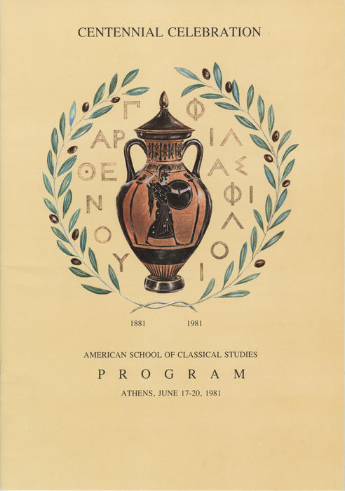 Program from the Centennial Celebration of The American School of Classical Studies, Athens, Greece, 1981. Ward and Miriam Canaday made significant contributions to support the efforts of the school in Greece to preserve and restore the Athens Agora.