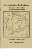 Archaeological Reflections: Traces of Yesterday in the Maumee Valley, July,1986- September, 1986