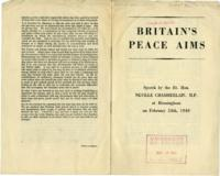 """Britain's Peace Aims""  Speech by Rt. Hon. Neville Chamberlain, February 24, 1940"