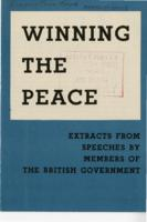 Winning the Peace: Extracts from Speeches by members of the British Government