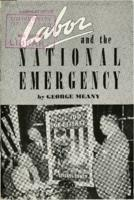 Labor and the National Emergency