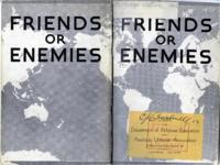Friends or Enemies