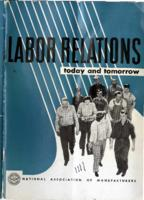 Labor Relations Today and Tomorrow