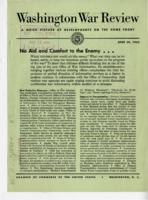 Washington War Review, June 29, 1942: No Aid and Comfort to the Enemy
