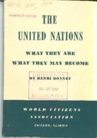 United Nations: What They Are, What They May Become