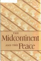Midcontinent and the Peace