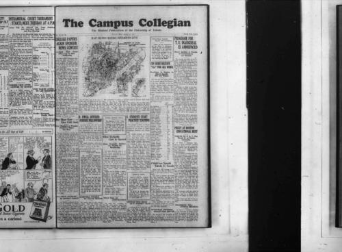 "College Papers Again Sponsor News Contest--Map Shows Where Students Live--Ten Here Receive ""A's"" for All Work--Program for TU Inaugural is Announced--May Hear New Glee Club Soon--R. Ewell Offered Purdue Fellowship--Ellen Richards Club is Started--TU Students Start Practice Teaching--Prexy at Boston Educational Meet--""Old Prof Dickson"" in Poetry Group--Convocation Card Game Wins Medal--Bushhnell Unable to Coach Tennis--Nold Trio at Convocation--Retzke New Head of U Poetry Club--Child Care Taught Toledo U Co-eds--Kurschat Promises Boulevard Repair--Not Many Marry--This Business of Psychiatry--Hey Fat Boy--With The Greeks--Book Review-- Rocketing--Many Delegates Will Come Mar 19--Women Can Change Literature Little--Dean of Men Will Attend Convention--Students, Faculty May Enter Contest--Defiance Fails and Toledo Loses in NWO Championship--Co-Ed Basketball--Genuine Cross Country--Frat House Styles--Announce Complete Blockhouse Staff--Two New Volumes Are Added Here--Sigma Beta Phi Leads Frat Race--Sharpshooters Lead Volleyball League--Chicago Cops in First Game of Tournament--Sharpshooters, Pi Delts, Win, The Collegian Microfilm, Roll#2"