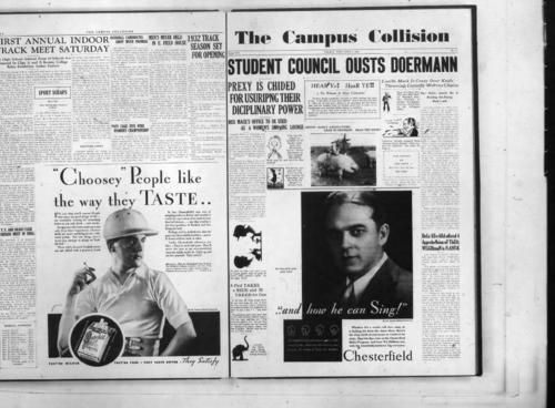 "Student Council Ousts Doermann--Lucille Mack Is Crazy--Miss Mack's Office to be Used--Lezius' Early Association--Huge Reward Offers Apprehension of Thief--A Prof Takes a Ride--Fair Rhetoric Instructor Invades Private Parking--Suycide Found In Cafeteria Refuzes--Frey Favored Fire--Big Bill Blows Town--Burlesque Queen Caught--Hundreds Tremble--2 Student Go Native Predict Others Will Also--Mrs. O! Oh! Jones Sues Philippines for Alienation of Affections--100 Students Found Dead in University Arena Tunnel--There was a Hot Time in the Old Town That Night--Lezius Termed Sob Sister by Pig Murders--Frat Scandal Exposed--Buy a Pha-Phooglus Smoak a Less Than 5c Cigar--Planes Chartered for Tulsa Si Keppa Cow Open Tourney--""Un-Ann-Mey, Can I Dye My Hair"" is the Cry--Mathematical Sweetheart is Calculating Lady--Vacation Snapshots--May Day Features Men--Champion Snowball Hurler of World Kissed by Davi Vespucius Connelli--Students You've Heard About--Swing-a-Miss Jim Downs Dumbare in Champ Bout--""Oh Mister Duboth"" She Cried--Third Jury Renders Not Guilty Verdict--Porcine Pals Please Profezzor--Hinchman Dethroned by Popular ""Gypsy Carroll""--Hither and Yon, The Collegian Microfilm, Roll#2.  Page 4 four is flipped up-side-down in the original, but flipped here for readability."