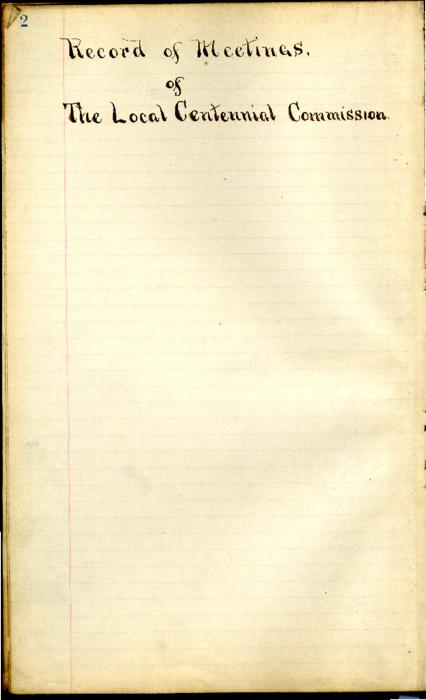 This record book contains the meeting minutes of the Local Centennial Commission from October 18, 1898 through September 29, 1902. This selection contains the first few minutes and important resolutions about the centennial exposition in Bay View Park.